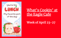 What's Cookin' at The Eagle Cafe: Week of April 23
