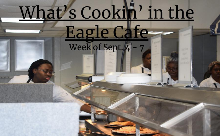 Eagle Cafe Menu Week of Sept. 4-7